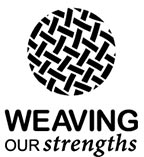 Weaving Our Strengths